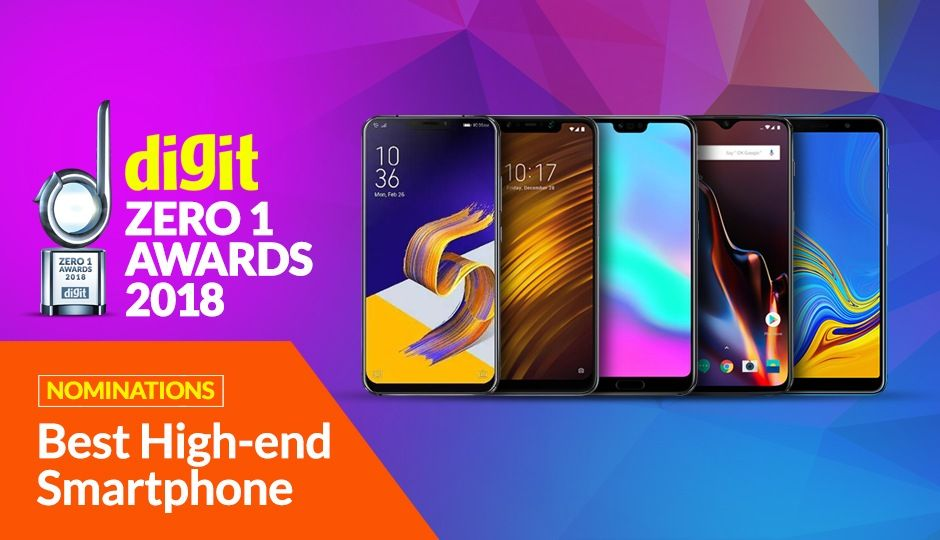 Digit Zero1 Awards 2018: Nominations for the Best High-End Smartphone