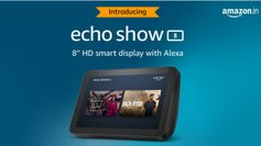 Amazon Echo Show 8 launches in India for Rs 12,999, starts shipping on February 26