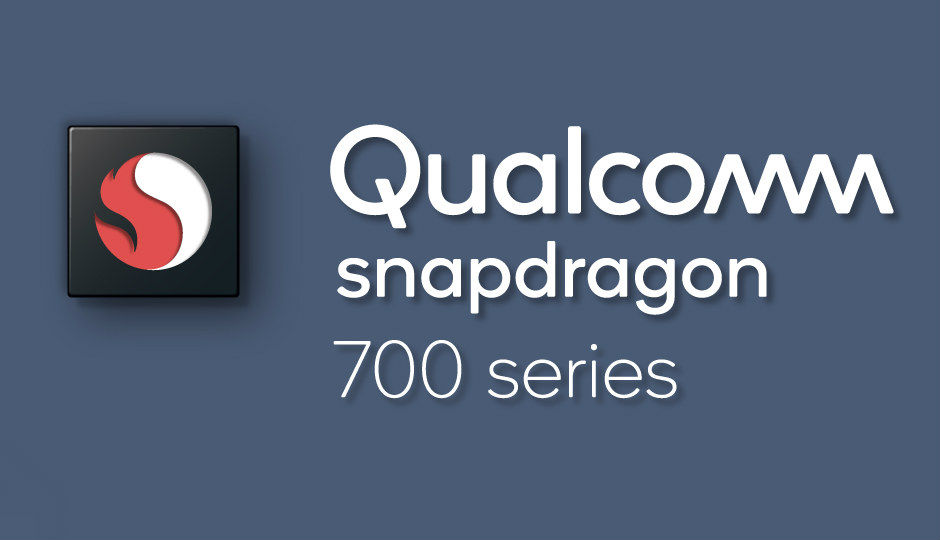 MWC 2018: Qualcomm announces Snapdragon 700 series boasting AI capabilities