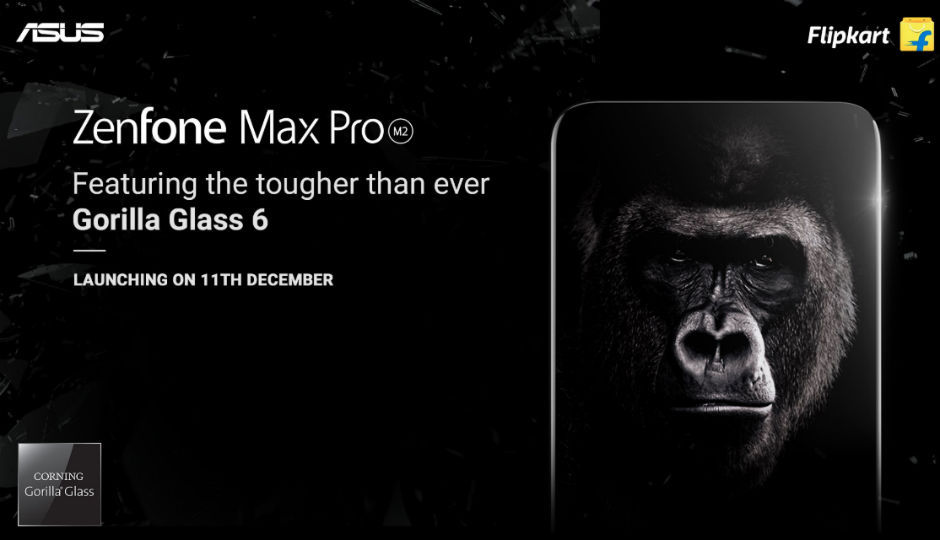Asus Zenfone Max Pro M2 to feature Gorilla Glass 6, will be Flipkart exclusive in India