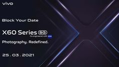Vivo X60 series confirmed for March 25 India launch