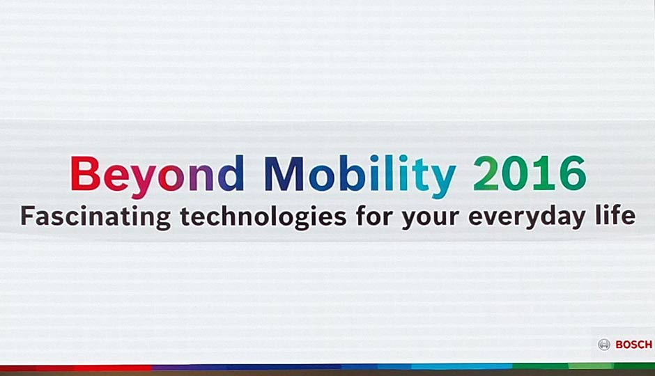 Bosch Beyond Mobility 2016 - Smart Cities, Home Appliances and more