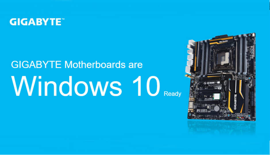 Gigabyte lists Windows 10 ready motherboards | Digit