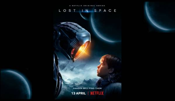 Netflix just dropped the full trailer for its family-focussed Sci-Fi series 'Lost In Space'