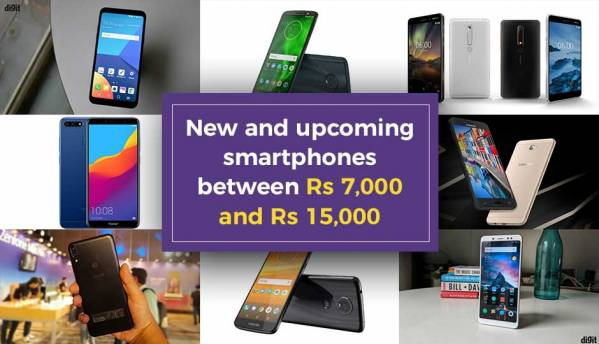 New and upcoming smartphones between Rs 7,000 and Rs 15,000