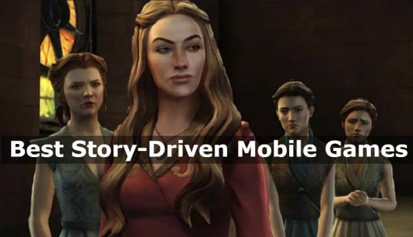 Best story-driven games on mobile