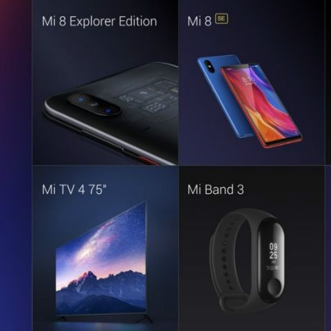 Xiaomi announces Mi 8, Mi 8 Explorer Edition, Mi 8 SE, Mi Band 3, Mi LED TV 4, Mi VR Standalone headset and MIUI 10