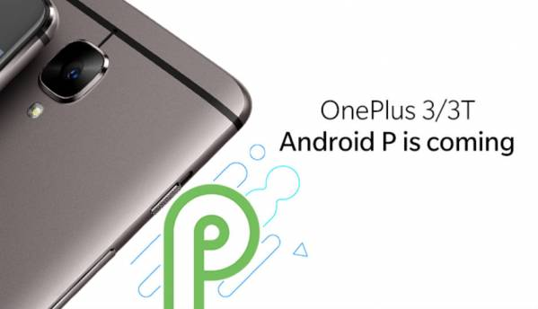 OnePlus 3 and 3T to skip Android 8.1 update to go straight to Android P