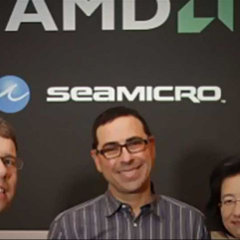 AMD announces SeaMicro acquisition, sets sights on microserver market