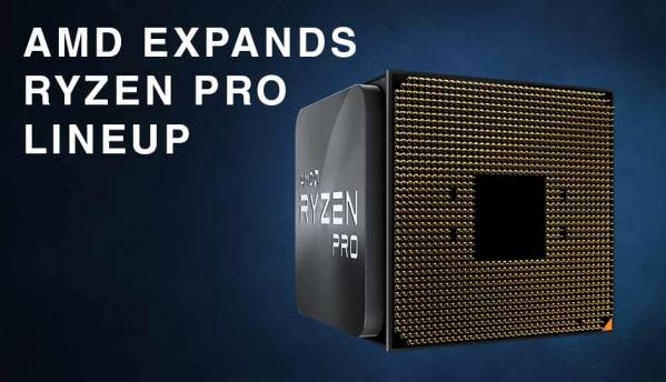 AMD expands Ryzen Pro lineup with 4 new CPUs