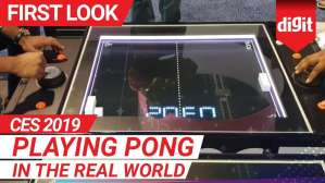 CES 2019: Playing Pong in the real world | Digit.in
