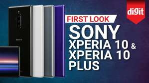 Sony Xperia 10 and Xperia 10 Plus | First Look | Digit.in
