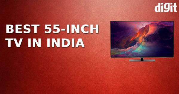 Best 55-inch TV in India