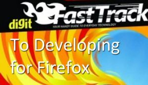 FastTrack To Developing for Firefox