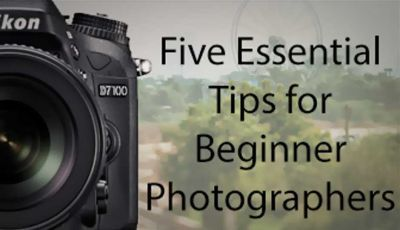 How To Start off with Photography: Five Essential Tips