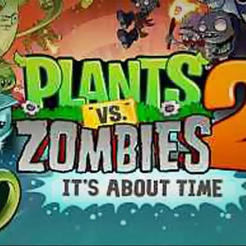 First Impressions - Plants vs. Zombies 2: It's About Time