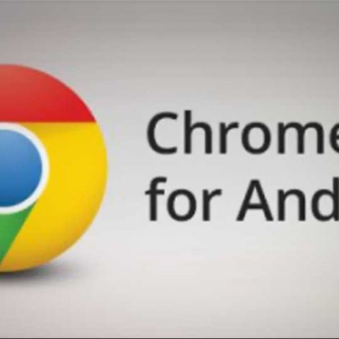 Google updates Chrome for Android; adds autofill and password syncing