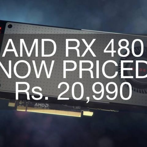 AMD RX 480 price dropped further down to Rs 20,990 | Digit