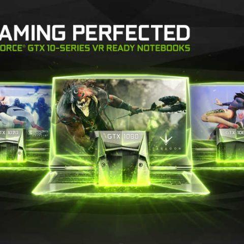 NVIDIA announces GTX 1080, 1070, 1060 laptop GPU lineup
