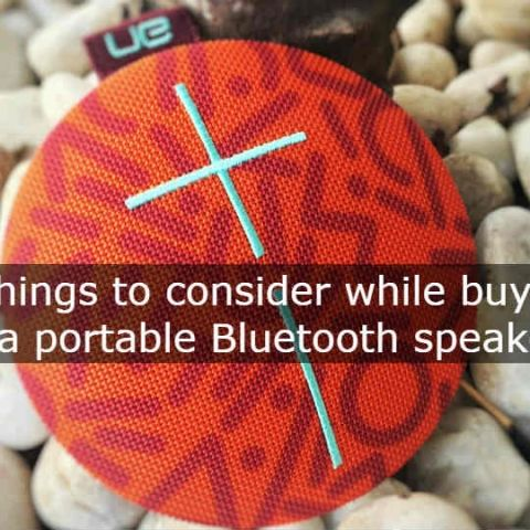 Five things to consider when buying a portable Bluetooth speaker