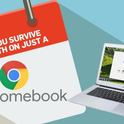 Is it possible to survive a month on just a Chromebook?