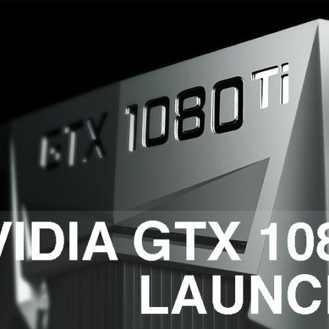 NVIDIA GeForce GTX 1080 Ti launched for $699
