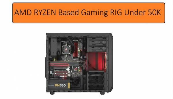 Building a gaming PC tower under Rs. 50,000 with AMD (September...