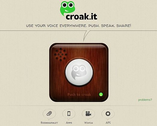 Introducing Croak it, your voice on the web   Digit